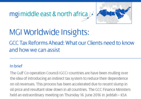 MGI World GCC Tax Reforms Ahead: What our Clients need to know and how we can assist 290x203