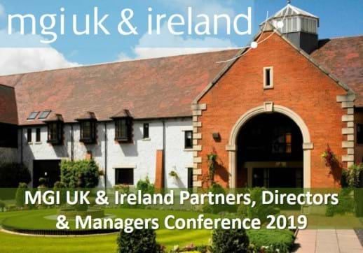 MGI UK & Ireland holds its annual Partners, Directors & Managers Conference on the 27-29 November at the Forest of Arden Marriot Hotel and Country Club, near Birmingham, UK