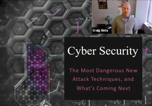 Cyber Security Webinar: The Most Dangerous New Attack Techniques, And What's Coming Next