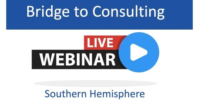 The Bridge to Consulting - Southern Hemisphere POSTPONED