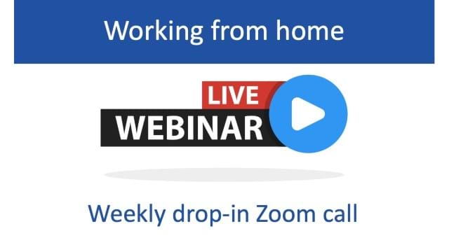 Working from home – weekly drop-in call