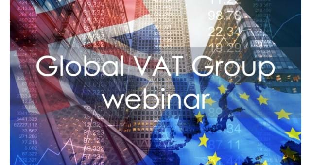 Global VAT Group Zoom call - Brexit: The Practicalities