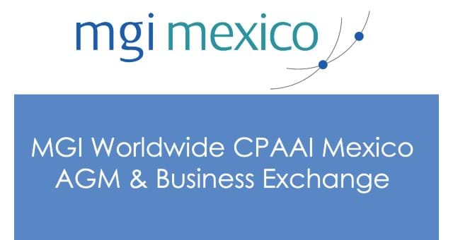 MGI Worldwide CPAAI Mexico AGM & Business Exchange IN SPANISH